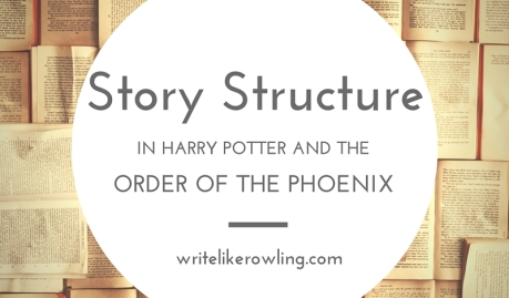 Story Structure in Order of the Phoenix Rowling
