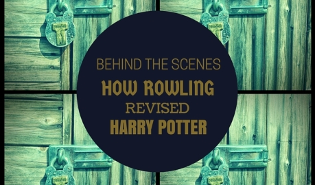 Behind the Scenes: How Rowling Revised Harry Potter